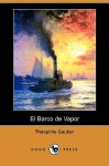 El Barco de Vapor (Dodo Press) - Théophile Gautier