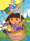 Friends Around the World with Tattoos (Nick Jr Dora's World Adventure, Dora Explorer) - Valerie Walsh