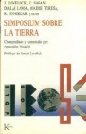 Simposium Sobre La Tierra - James E. Lovelock, Carl Sagan, Dalai Lama XIV, Mother Teresa, R. Panikkar