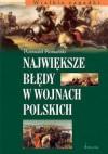 Największe błedy w wojnach polskich - Romuald Romański