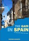 Gain in Spain - Stephen Howarth