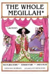 The Whole Megillah - Katherine Janus Kahn