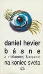Básne z reklamnej kampane na koniec sveta - Daniel Hevier