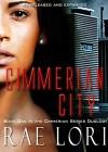 Cimmerian City (Cimmerian Series Duology Book 1) - Rae Lori