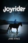 Joyrider - Jane Ayres