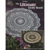 The Ultimate Doily Book - Rita Weiss