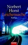 Leichensache - Norbert Horst