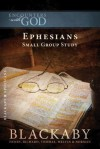 Ephesians: A Blackaby Bible Study Series - Henry T. Blackaby, Richard Blackaby, Tom Blackaby, Melvin D. Blackaby