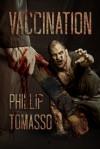 Vaccination - Phillip Tomasso III