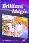 Brilliant Magic Vol. 1 - Yukino Miyawaki