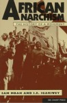 African Anarchism: The History of a Movement - Sam Mbah, I.E. Igariwey