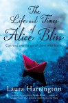 The Life and Times of Alice Bliss - Laura Harrington