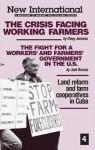 The Crisis Facing Working Farmers (New International, No 4) - Doug Jenness