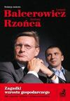 Zagadki wzostu gospodarczego. - Leszek Balcerowicz, Andrzej Rzońca