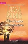 Per il cuore del petroliere - Diana Palmer