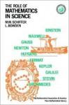 The Role of Mathematics in Science - M.M. Shiffer, Leon Bowden
