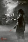 Angeli nell'ombra (Bestseller) - Becca Fitzpatrick, Loredana Serratore
