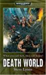 Warhammer 40K: Death World - Steve Lyons