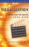 Visualization: Directing the Movies of Your Mind - Adelaide Bry, Marjorie Bair, Julie Just, Marjorie Blair