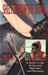 Shelter From the Storm: A Sailor's Life of Havens, High Seas, and Discovery - June Cameron