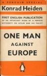 One Man Against Europe - Konrad Heiden