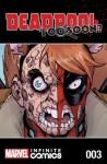 Deadpool: Too Soon? Infinite Comic #3 (of 8) - Joshua Corin