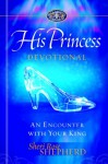 His Princess Devotional: A Royal Encounter With Your King - Sheri Rose Shepherd