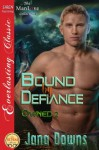 Bound by Defiance (Owned 2) - Jana Downs