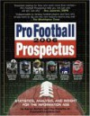 Pro Football Prospectus: Statistics, Analysis, and Insight for the Information Age - Aaron Schatz