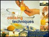 Encyclopedia of Cooking Techniques - Felicity Jackson
