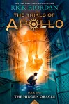 The Trials of Apollo Book One The Hidden Oracle - Rick Riordan