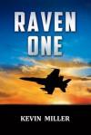 Raven One - Kevin Miller