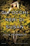 Gli occhi neri di Susan (eNewton Narrativa) - Julia Heaberlin