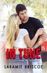 In Tune (Red Bird Trail Trilogy Book 3) - Laramie Briscoe, Kari Ayasha, Lindsay Hopper