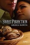 Sweet Perfection - Melinda Barron