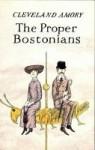 The Proper Bostonians - Cleveland Amory