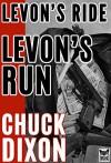 Levon's Ride Levon's Run special edition (Levon Cade Book 3) - Chuck Dixon, Jaye Manus