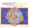 Connect Online!: A Telecommunications Simulation - Lynne M. Schrum, Gwen Solomon
