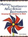 Multiple Intelligences and After-School Environments: Keeping All Children in Mind - David L. Whitaker