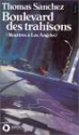 Boulevard Des Trahisons - Thomas Sanchez