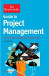 Guide to Project Management: Achieving lasting benefit through effective change - Paul Roberts