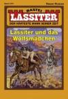 Lassiter - Folge 2101: Lassiter und das Wolfsmädchen (German Edition) - Jack Slade