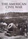 The American Civil War and the Wars of the Industrial Revolution - Brian Holden Reid