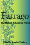 Farrago: The Michael Bekemeyer Project - David Sobkowiak, Jennifer Melzer, Drew Beatty, Jake Bible, R.E. (Renée) Chambliss, Tony Faville, Starla Hutchton, Travis King, Charity VanDeberg, Jim Ryan