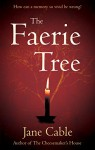 The Faerie Tree - Jane Cable-Alexander