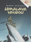Himalaya Vaudou - Fred Bernard, Jean-Marc Rochette