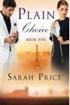 Plain Choice (The Plain Fame Series) - Sarah Price