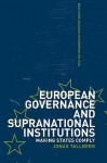 European Governance and Supranational Institutions - Jonas Tallberg