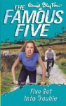 Five Get Into Trouble (The Famous Five Series II) - Enid Blyton
