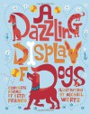 A Dazzling Display of Dogs - Betsy Franco, Michael Wertz
